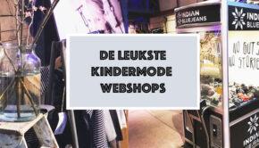 kindermode webshops, de leukste kinderkleding webshops, overzicht kinderkleding winkels