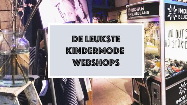 De Leukste Kinderkleding.De Leukste Kindermode Webshops Een Fijne Lijst Met Online Shops