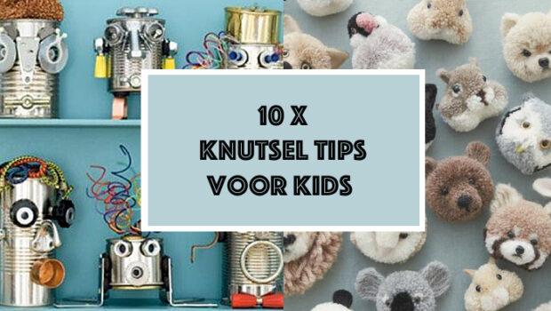 knutselen met je kind, knutsel tips voor kinderen