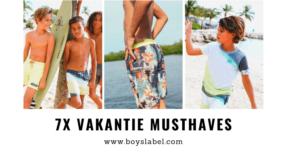 zomer kledingsetjes jongens, kids vakantie must haves, vakantie benodigdheden