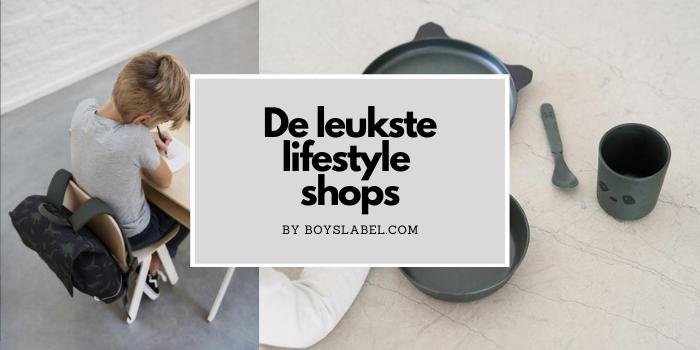 Lifestyle voor jongens, lifestyle shops, de leukste lifestyle webshops